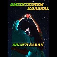 AMIZHTHENUM KAADHAL (Tamil Edition)