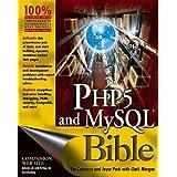 PHP5 and MySQL Bible 1st edition by Converse, Tim, Park, Joyce, Morgan, Clark (2004) Taschenbuch