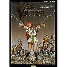 Vae Victis !, Tome 15 : Ambre à Alésia,Cursum perficio