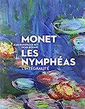 Monet - Les Nymphéas, l'intégralité