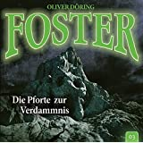 Foster 03 - Die Pforte zur Verdammnis