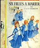 Six filles à marier : Belles on their toes