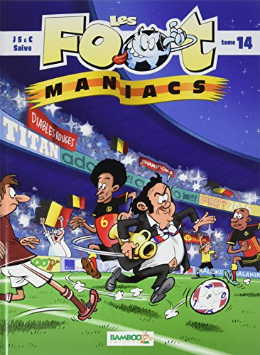 LES FOOT MANIACS T14 VERSION BELGE
