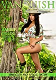 Vanquish Magazine – IBMS Costa Rica – Part 1 – Amber Fields