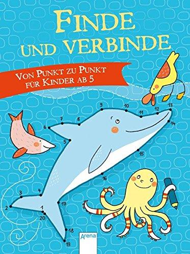 Finde und verbinde!: Von Punkt zu Punkt für Kinder ab 5