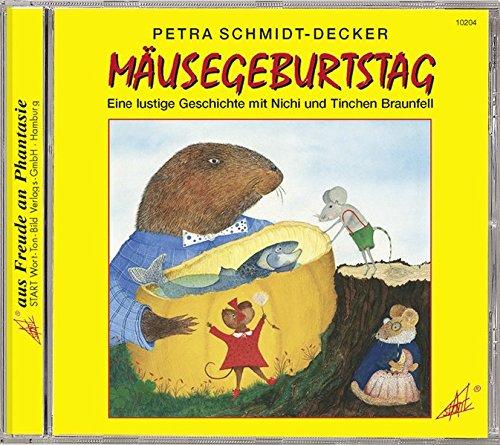 Mäusegeburtstag: Eine lustige Geschichte mit Nichi und Tinchen Braunfell. Für Kinder ab 3 Jahren