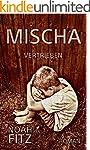 MISCHA Roman von Noah Fitz: VERTRIEBE...