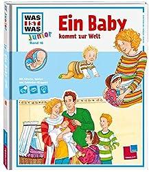 Was ist was junior, Band 16: Ein Baby kommt zur Welt