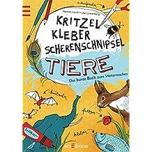 Kritzel, Kleber, Scherenschnipsel: Tiere