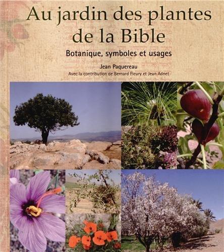 s de la bible. Botanique, symboles et usages. ()