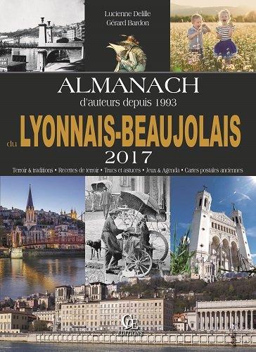 Almanach du Lyonnais et du Beaujolais 2017