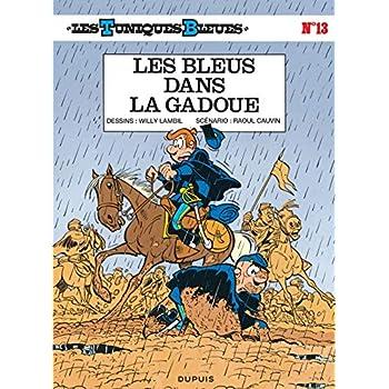 Les Tuniques bleues, tome 13 : Les bleus dans la gadoue