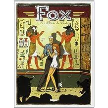 Fox, tome 2 : Le miroir de vérité