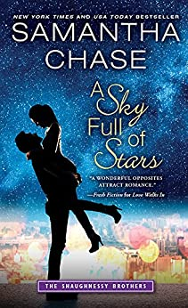 A Sky Full of Stars (The Shaughnessy Brothers Book 5) by [Chase, Samantha]
