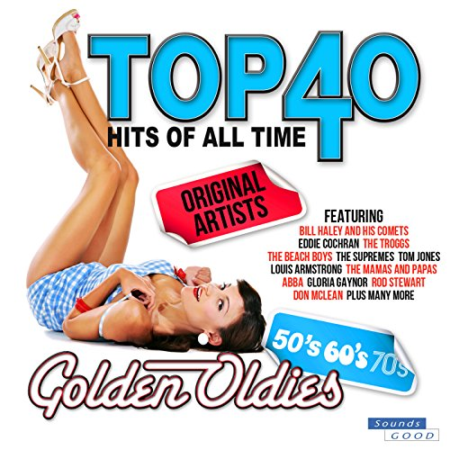 Top 40 Hits Of All Time Golden...