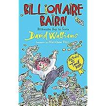 Billionaire Bairn: Billionaire Boy in Scots (Scots Edition)