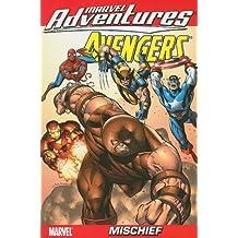Marvel Adventures The Avengers - Volume 2: Mischief