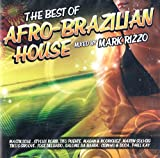The Best Of Afro-Brazilian House [CD] 2009 [Mixed By Mark Rizzo]