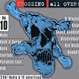 Crossing All Over Vol. 10