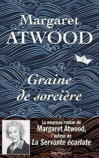 Graine de sorcière par Margaret Atwood