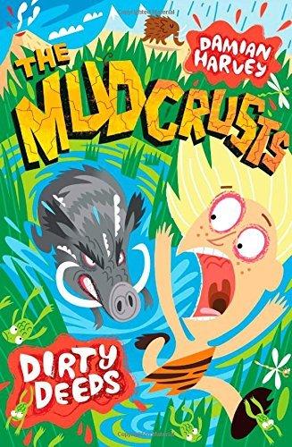 Dirty Deeds (Mudcrusts) by Damian Harvey (2010-01-01)