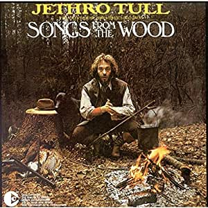 Songs from the Wood [REMASTERED]
