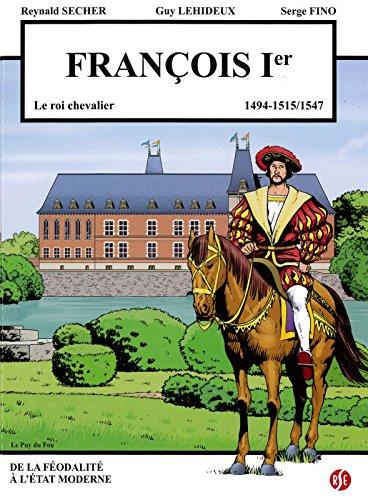 François Premier - le Roi Chevalier - le Puy du Fou