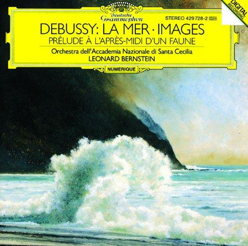 Debussy: La Mer; Images; Prélu...