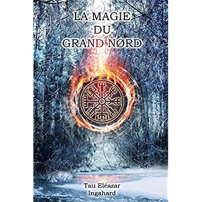 La Magie du Grand Nord