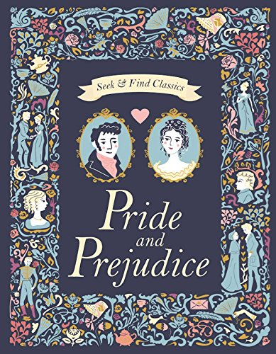 Pride and Prejudice (Seek & Find Classics)