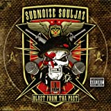 Subnoize Souljaz: Blast from the Past (Audio CD)