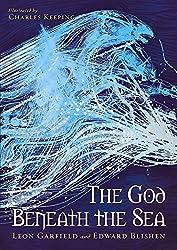 God Beneath The Sea by Leon Garfield (2014-01-30)