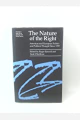 The Nature of the Right: European and American Politics and Political Thought Since 1789 (Themes in Right-wing politics & ideology) Paperback