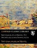 Nationalmuseum Neapel. Die Archäologischen Sammlungen - Nationalmuseum Neapel