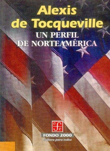 Un Perfil de Norteamerica (Poltica)
