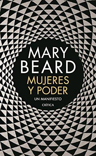 Mujeres y poder: Un manifiesto (Fuera de Colección) por Mary Beard