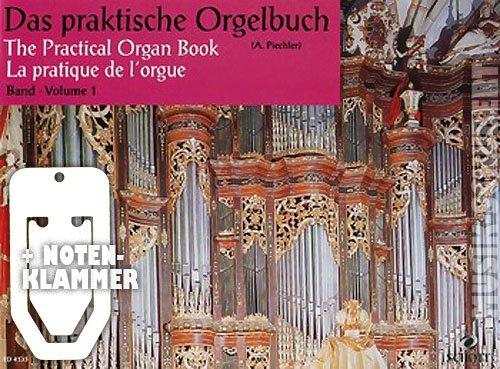 Das praktische Orgelbuch Band 1 inkl. praktischer Notenklammer - Eine Sammlung von 90 leichten Vor-, Zwischen- und Nachspielen für Orgel und Harmonium (broschiert) von Arthur Piechler (Noten/Sheetmusic) - Orgel-musik-bücher