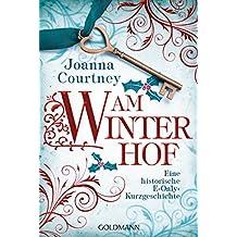Am Winterhof: Eine historische E-Only-Kurzgeschichte (German Edition)