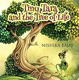 Tiny Tara and the Tree of Life (English Edition) eBook ...