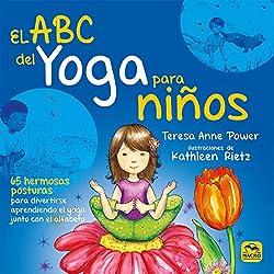 El ABC del yoga para niños. 65 hermosas posturas para divertirse aprendiendo (Macro Junior)