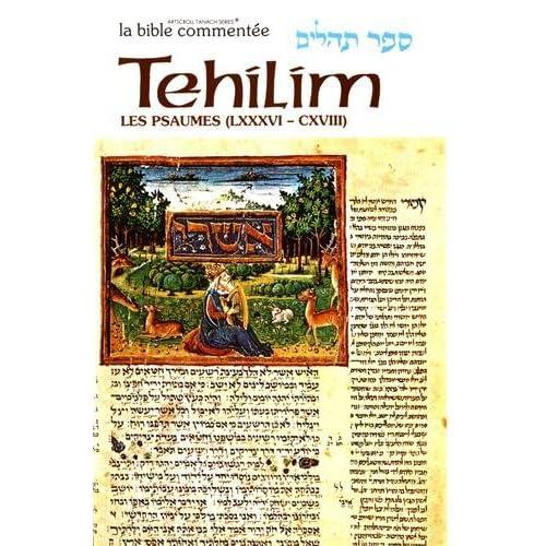Tehilim / Les Psaumes : Volume 4 (Psaumes 86 à 118)
