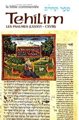 Tehilim/Les Psaumes : Volume 4 (Psaumes 86 à 118)