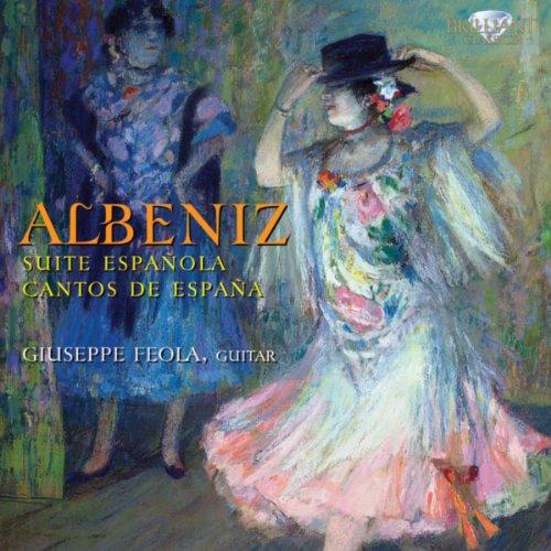 Albeniz: Suite Española Albeniz & Cantos de España