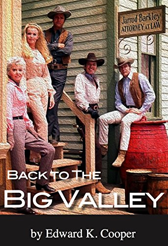 Descargar Bittorrent Español Back to The Big Valley: Revisiting the Barkleys Out West Patria PDF