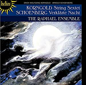 Korngold/ Schoenberg: String Sextet [The Raphael Ensemble] [Hyperion:CDH55466]