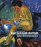 Karl Schmidt-Rottluff: Eine Monographie
