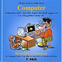 Computer (Tomus - Die fröhlichen Wörterbücher)