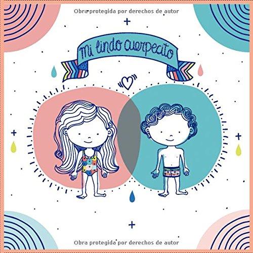 Mi Lindo Cuerpecito por Cristina Sulbaran