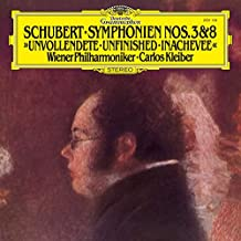 "Schubert: Symphony No.8 in B Minor, d.759 ""Unfinished"" & Symphony No.3 in d, d.200"