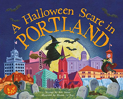 A Halloween Scare in Portland (Halloween Scare: Prepare If You Dare)